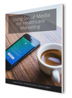 Social Media Marketing for Healthcare by Gravity Digital Cover.png